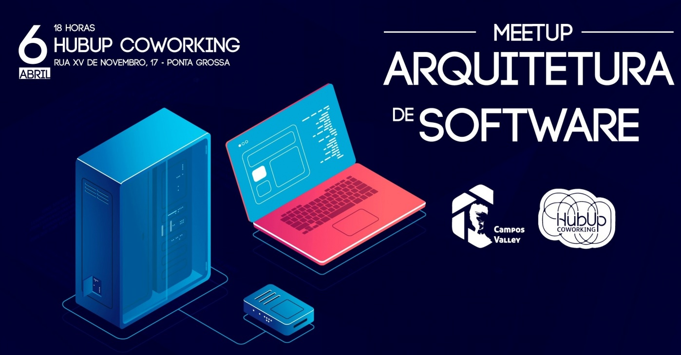 Meetup Campos Valley: Arquitetura De Software
